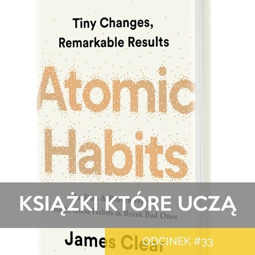 KKU#33 - Atomic Habits - James Clear