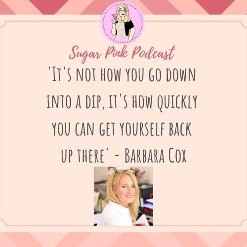 Podcast 3: Celebrity Nutritionist Barbara Cox