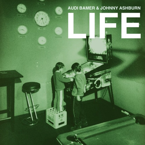 Life (ft. Johnny Ashburn)