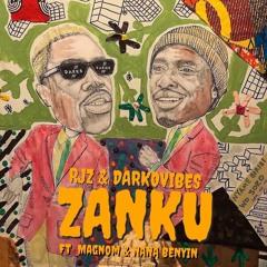 RJZ & Darkovibes - Zanku (feat. Magnom & Nana Benyin) [ Prod. By Juiczxxx ]