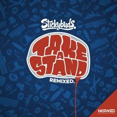 Stickybuds - The Firestarter Feat. Blackout JA (A.Skillz Remix)