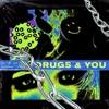 Drugs And You (Prod. Kiraw)(LYRICS IN DESCRIPTION)