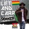 LIFT AND CARRY - SENNID & IRIEWEB SOUNDS
