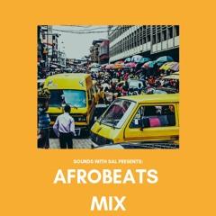 Sounds with Sal: Afrobeats Mix