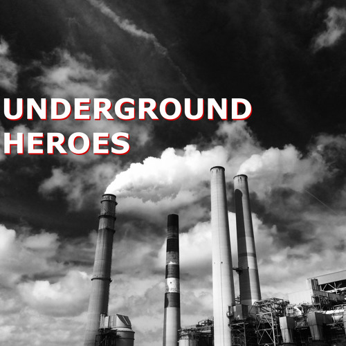 Underground Heroes 059 - Andre Orcutt