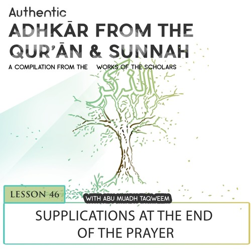 Lesson 46 Supplications At The End Of The Prayer