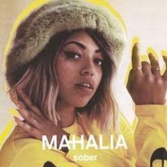 Mahalia- Sober (Sol remix)