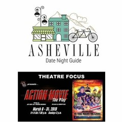 """Episode 9. """"Theatre Focus: Action Movie: The Play"""" March 8-31"""