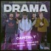 Capital T - Drama feat. Lil Lano, Trippie Boi, King Khalil & MO.030 (prod. by Dalton)