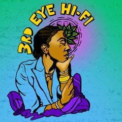 3rd Eye Hi-Fi  by 4THSUN (Cover artwork by Creative Shields)