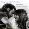 Always Remember Us This Way - Duet (from A Star is Born)