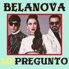 Belanova - Me Pregunto (ALEJO Remix)