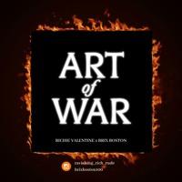 Art of War - Richie Valentine & BRIX Boston