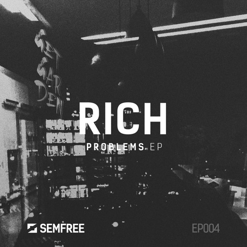 Rich - Problems 2019 [EP]