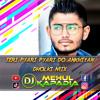Teri Pyari Pyari Do Ankhiyan - Dholki Mix - DJ Mehul Kapadia