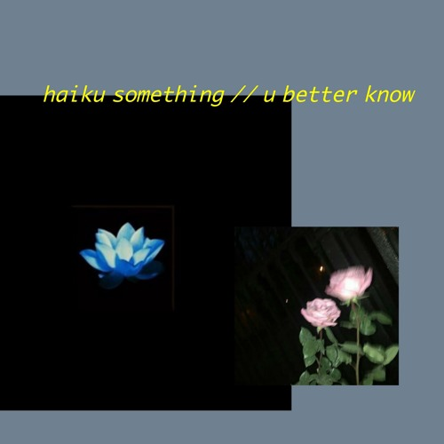 something // u better know EP