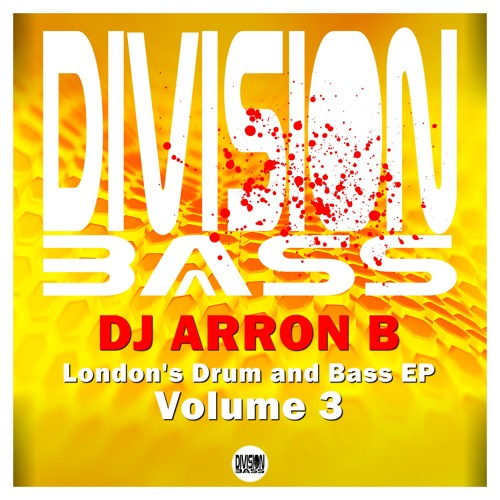 London's Drum and Bass EP, Vol. 3 By Dj Arron B