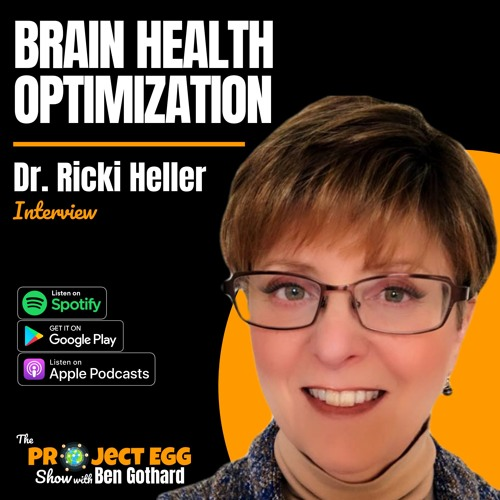 Brain Health Optimization: Dr. Ricki Heller