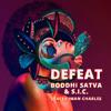Boddhi Satva feat. S.I.C. - Defeat (Instrumental)