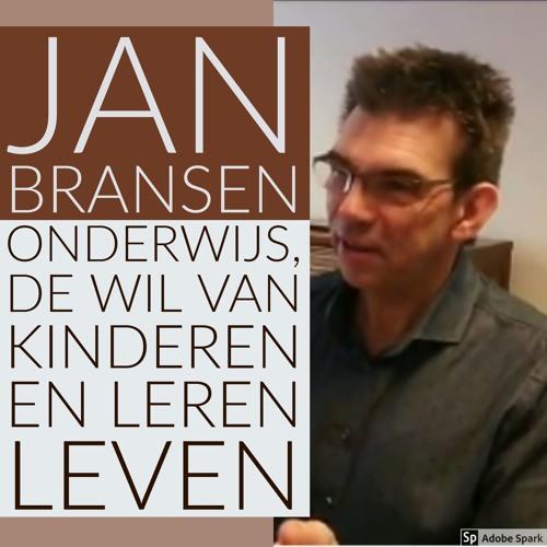 Jan Bransen over onderwijs, de wil van kinderen en leren leven