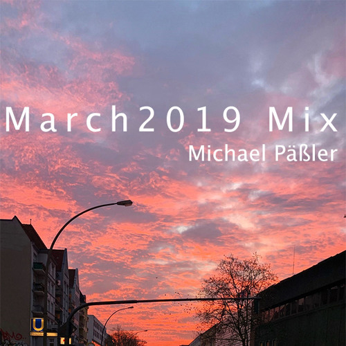 March '19 Mix