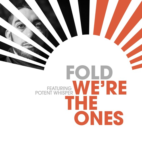 We're The Ones (Feat. Potent Whisper)