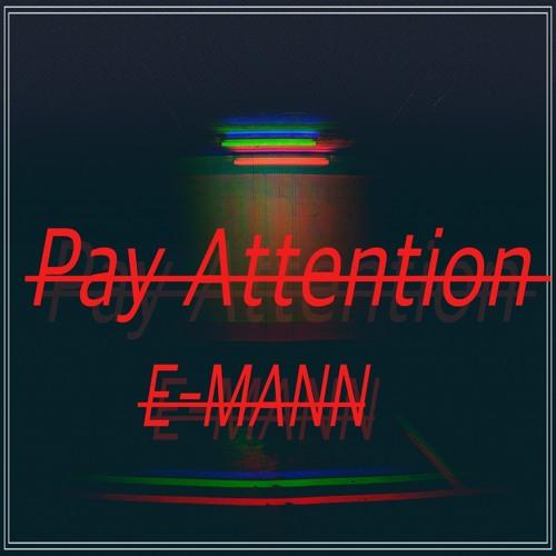 E-MANN-Pay Attention