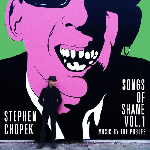 Stephen Chopek - Songs of Shane, Vol. 1