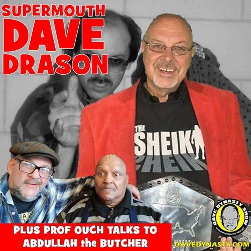 EP124 (w/h Dave Drason & Abdullah the Butcher)