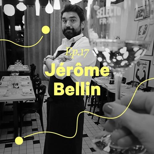 """Ep. 17 - Jérôme Bellin """"Mets de l'ordre dans ta vie et tout s'emboite très vite"""""""