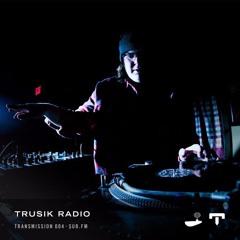 TRUSIK Radio・Transmission 004