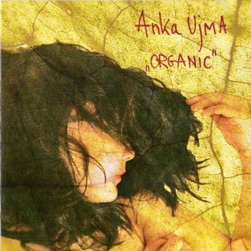 ORGANIC - Ania Ujma