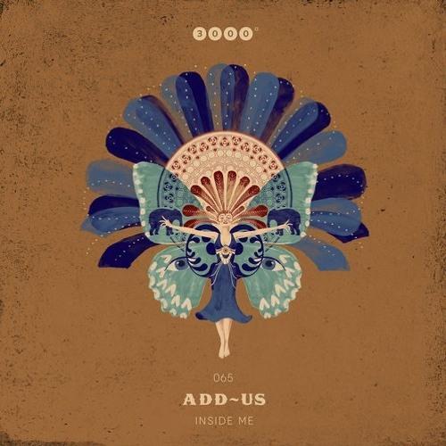 """ADD-US """"Inside Me"""" 3000Grad Records 065"""