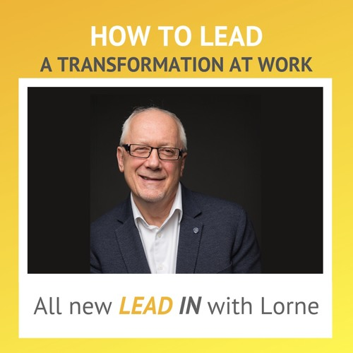 How to Lead a Transformation in an Organization