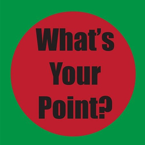 What's Your Point - Extended Black History Month 2019
