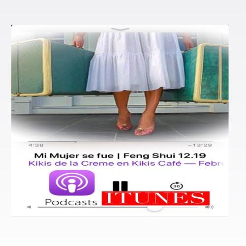 Mi Mujer se fue   Feng Shui 12.19