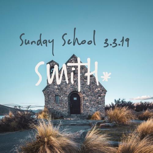 Sunday School 3.3.19