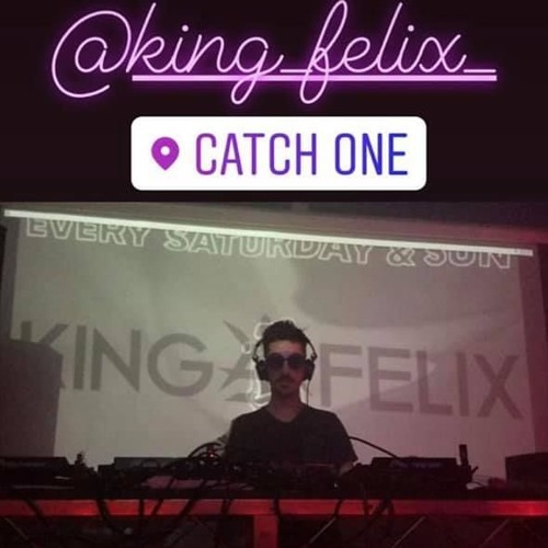 KING FELIX AT CATCH ONE LOS ANGELES 2019