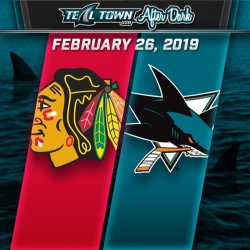 Teal Town USA After Dark (Postgame) - San Jose Sharks vs Chicago Blackhawks - 3-3-2019