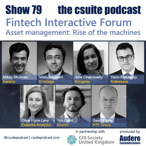 Show 79 - Fintech Interactive Forum - Asset management: Rise of the machines