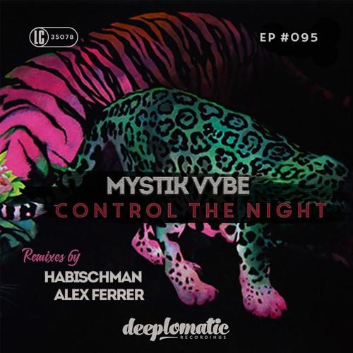 Mystik Vybe - Control The Night