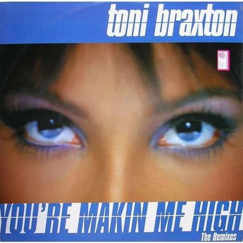 Toni Braxton - You're Makin' Me High (PistolPuma Remix)