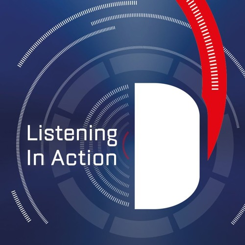 Deep Dive Customer Conference '19| Listening in Action Show #2