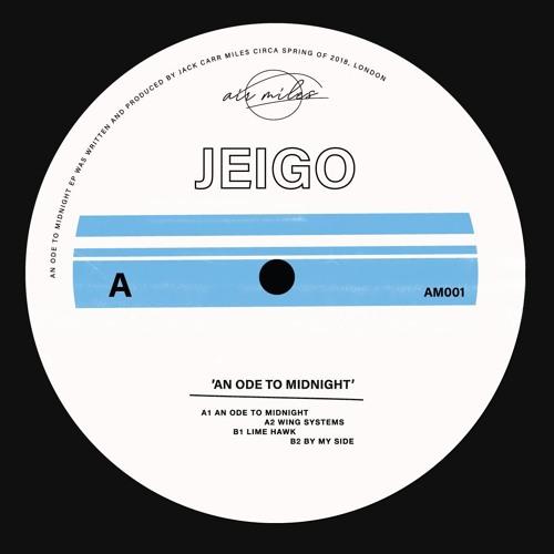 PREMIERE: Jeigo - An Ode To Midnight [air miles]
