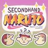 SECONDHAND NARUTO ep. 1