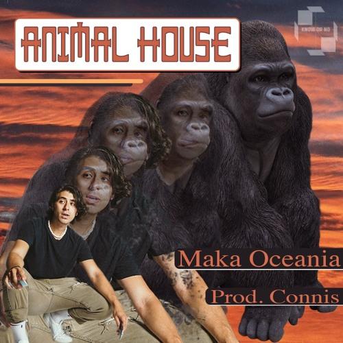 Maka - Animal House (Prod. Connis)