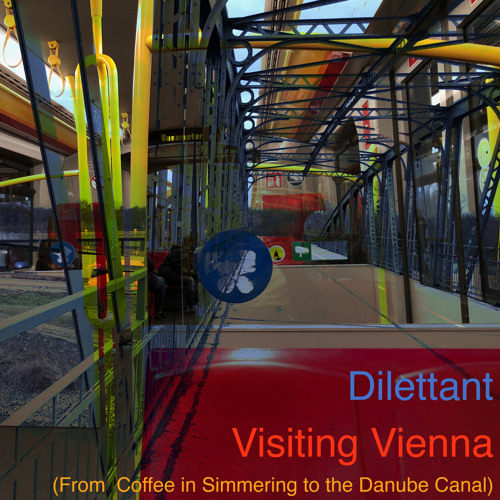 Visiting Vienna (From Coffee in Simmering to the Danube Canal)