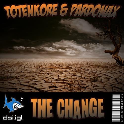 TotenKore & Pardonax - The Change (220 BPM) by DarkShark Industries
