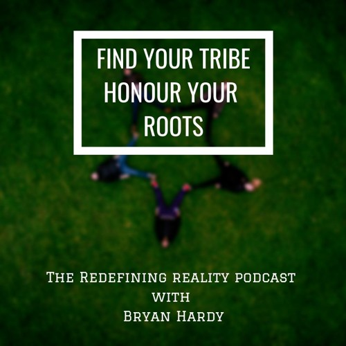 Find Your Tribe - Honour Your Roots, A Solocast - Ep. 73