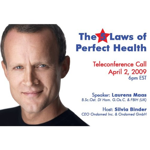 The 5 Laws of Perfect Health